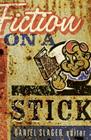 Fiction on a Stick
